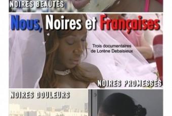 « Nous, noires et françaises » rediffusé en salle le 1er Octobre