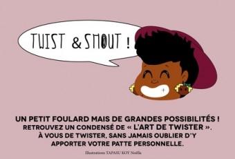 TWIST & SHOUT !