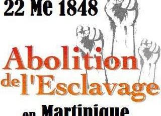 [HOMMAGE & CELEBRATION ] LE 22 MAI ABOLITION DE L'ESCLAVAGE EN MARTINIQUE