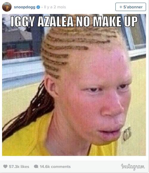 Iggy Azalea sans maquillage, d'après Snoop Dogg
