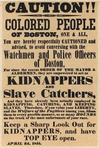 Affiche de 1851 mettant en garde les Noirs de Boston des policiers en civil  arrêtant d'anciens esclaves