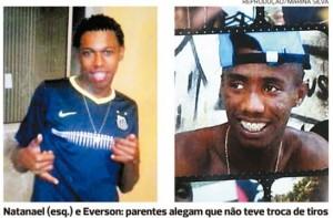 Natanael et Everson, deux victimes de raids policiers