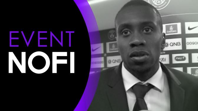 Vidéo : Blaise Matuidi s'est confié à NOFI sur le 10 mai au Parc des Princes