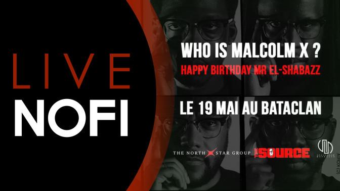 NOFI LIVE – WHO IS MALCOLM X ?