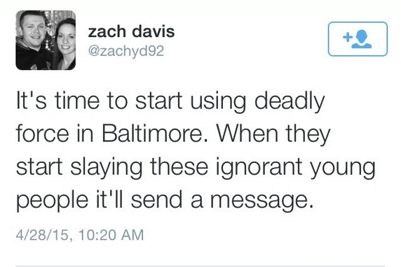 """""""Il est temps d'utiliser la force létale à Baltimore. Quand ils commenceront à tuer ces jeunes ignorants, cela leur fera passer un message."""""""
