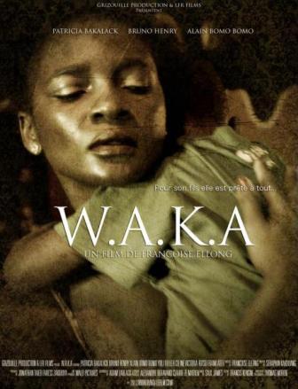 W.A.K.A : un film de Françoise Ellong en compétition à Hollywood