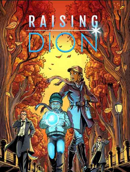 Raising Dion, la bande dessinée avec un héros noir