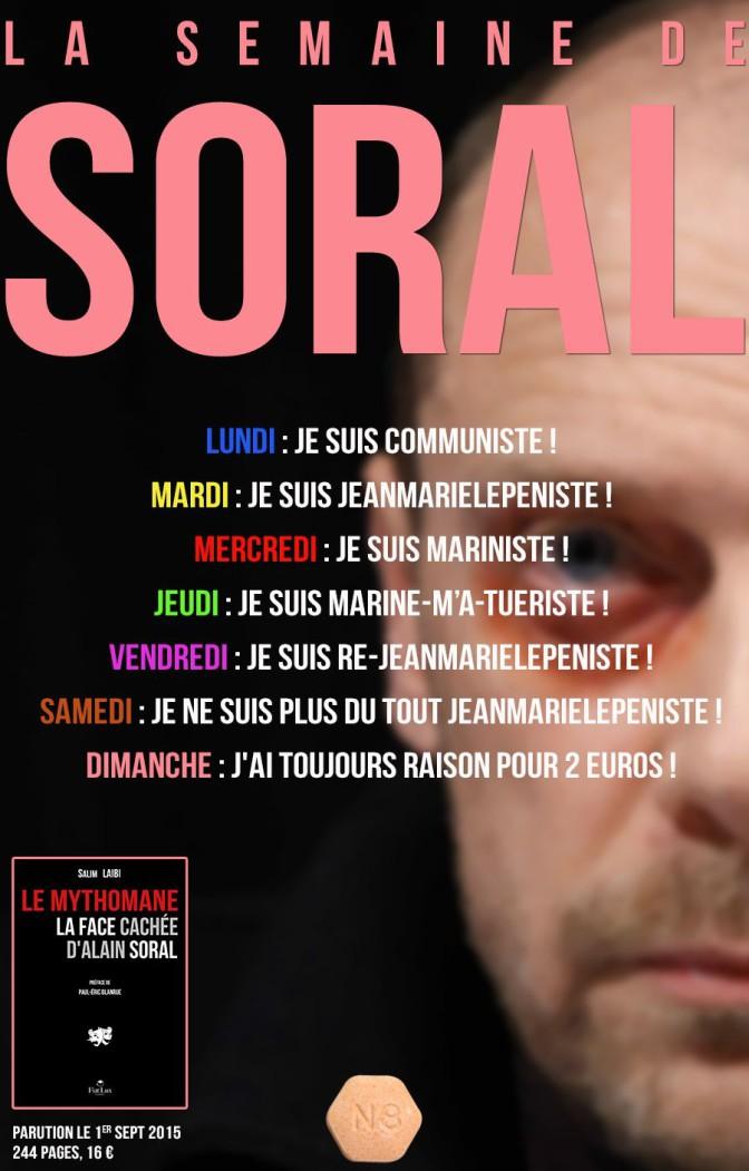 « Le Mythomane, la face cachée d'Alain Soral », ou les révélations sur le mythe Alain Soral (Deuxième Partie)