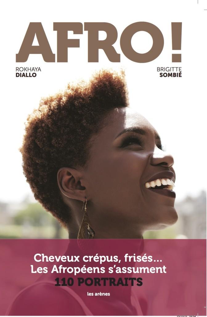 AFRO, de Rokhaya Diallo : le livre qui élève le cheveu naturel