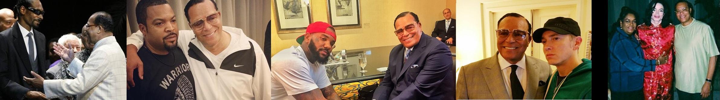 Snoop Dogg; Ice Cube; The Game; Eminem; Michael Jackson; Khadijah Farrakhan et Louis Farrakhan