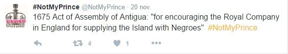 """Une loi de 1675 de l'Assemblée d'Antigua: """"encourager la Compagnie Royale en Angleterre en approvisionnant l'île avec des Noirs"""" #NotMyPrince"""
