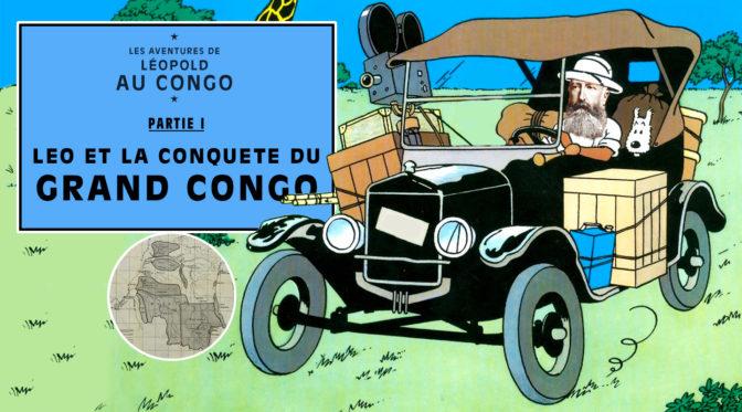 Les aventures de Léopold au Congo/ Partie I
