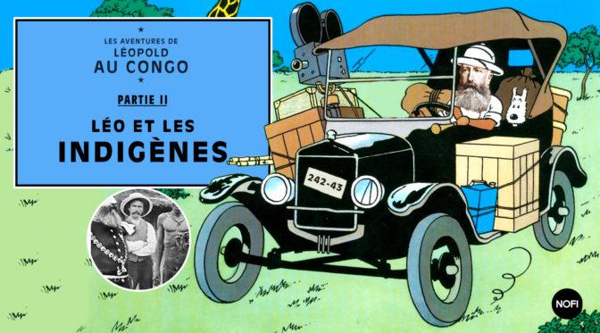 Les aventures de Léopold au Congo/ Partie 2
