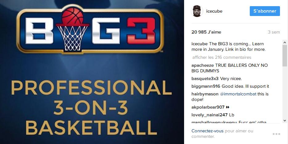 """Le 23 Décembre dernier, sur son compte Instagram, Ice Cube annoncé le futur lancement du BIG3 : """"Le BIG3 arrive... Apprenez-en plus en Janvier"""""""