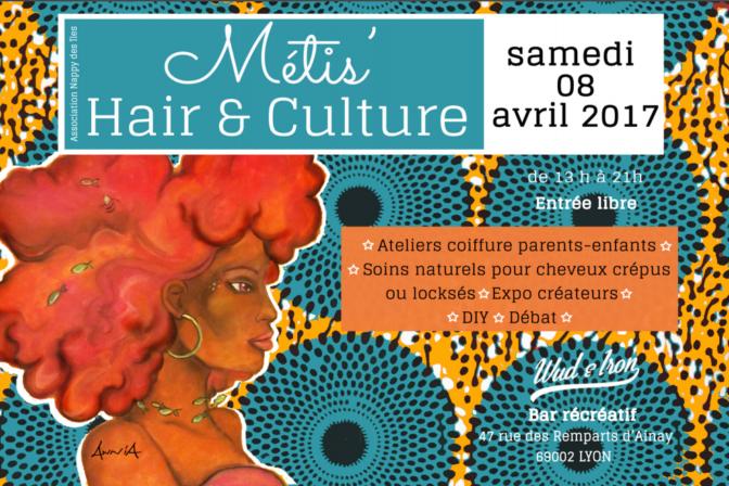 «Métis'Hair & Culture» ou l'éloge de l'Afroculture