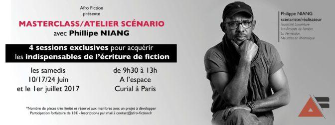 Masterclass Afro Fiction: construire un bon scénario avec Phillipe Niang