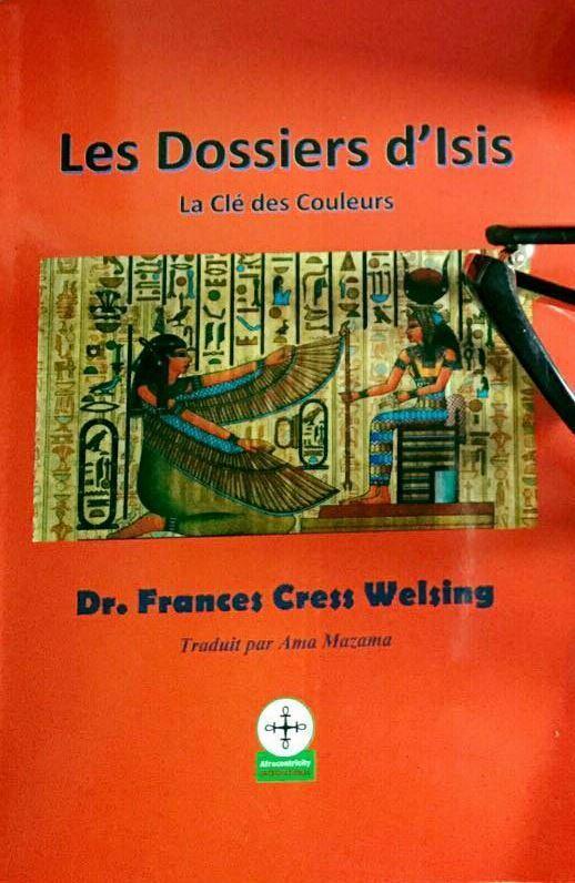 [Littérature] «Les dossiers d'Isis-La clé des couleurs» de Frances Cress Welsing