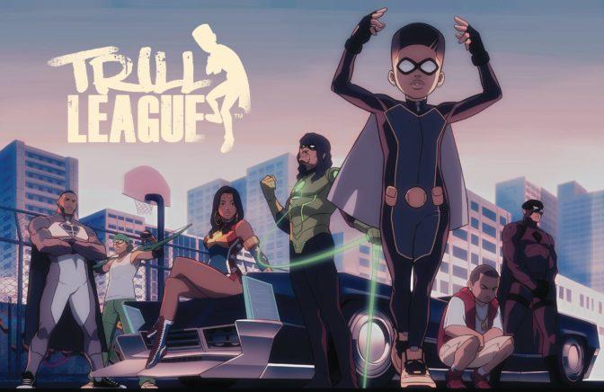 «Trill League», une équipe de super-héros à la sauce afro