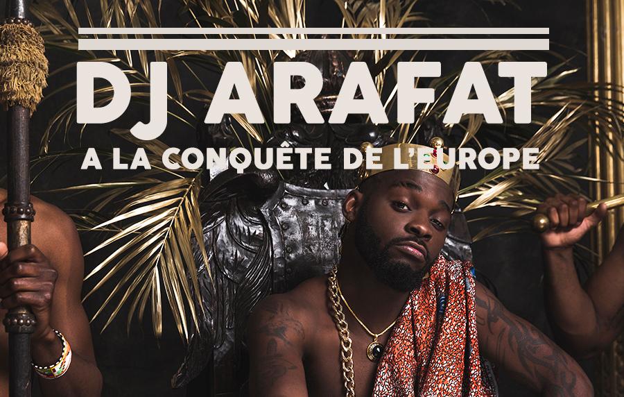 Arafat, l'enfant béni à la conquête de l'Europe