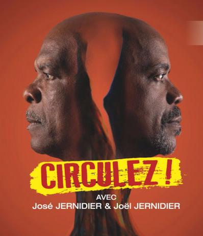 """Circulez !"" La dernière pièce hilarante de José Jernidier"