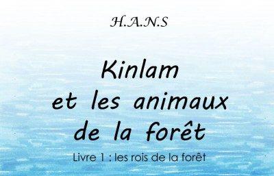 Le tome 1 de «Kinlam et les animaux de la forêt» est enfin disponible !