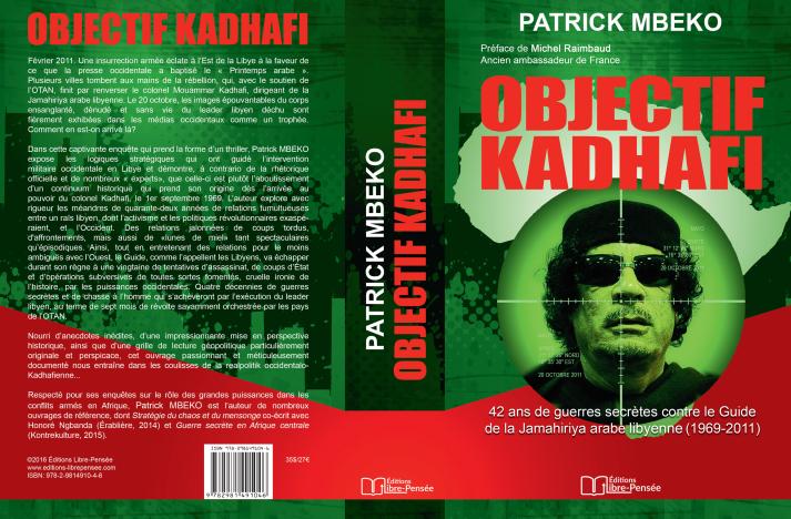 «Objectif Kadhafi» : description du processus de destruction d'un pays