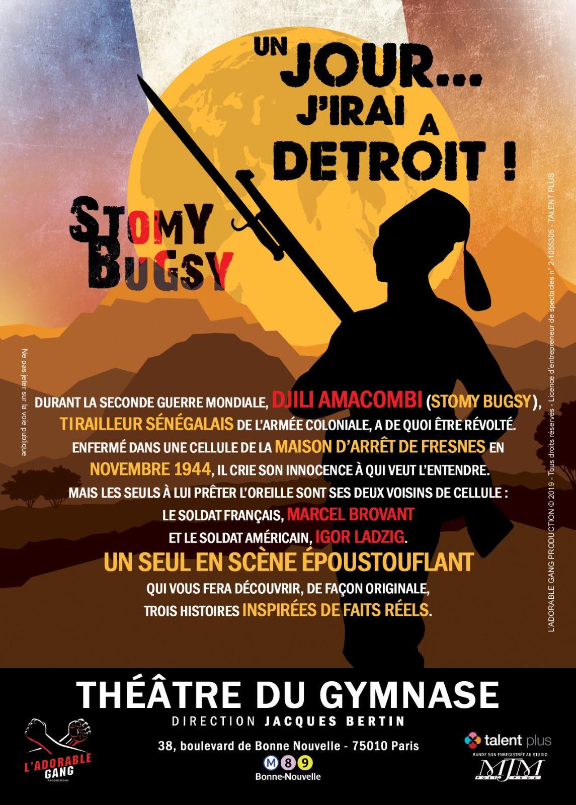 """Stomy Bugsy interprète un tirailleur guinéen dans sa pièce """"Un jour...j'irai à Détroit!"""""""