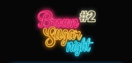[TERMINE] Jeu-Concours- Brown Sugar Night #2 : Tentez votre chance et gagnez vos places !