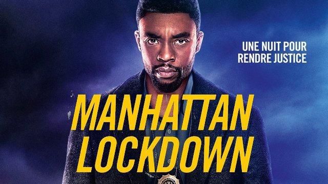 Jeu-Concours/ Gagnez vos places pour le film «Manhattan Lockdown»