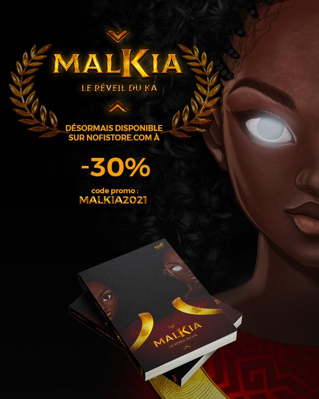 Malkia - Le réveil du Ka